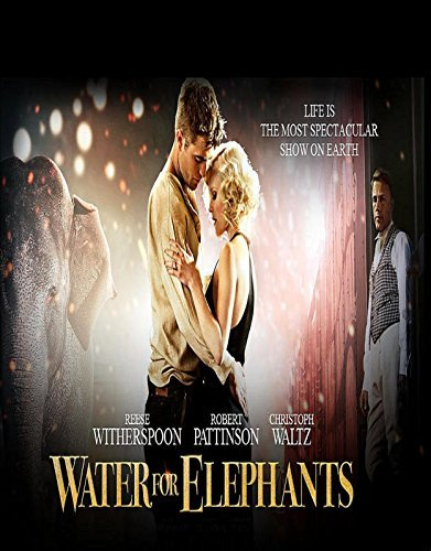 MOVIE SCRIPT - WATER FOR ELEPHANT - SCREENPLAY BOOK