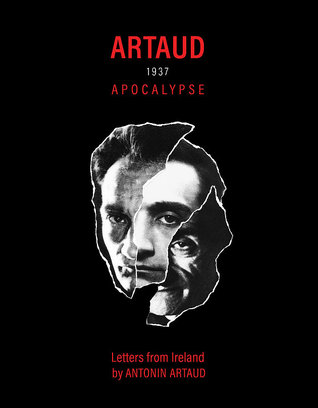 Artaud 1937 Apocalypse: Letters from Ireland