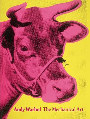 Andy Warhol: The Mechanical Art