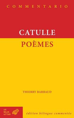 Catulle, Poemes