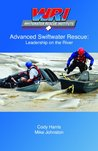 Advanced Swiftwater Rescue: Leadership on the River