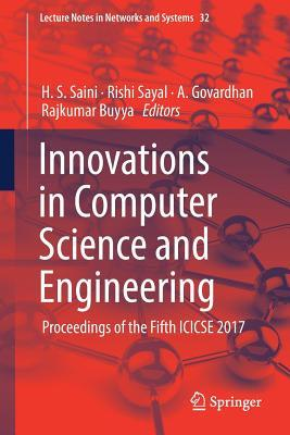 Innovations in Computer Science and Engineering: Proceedings of the Fifth Icicse 2017
