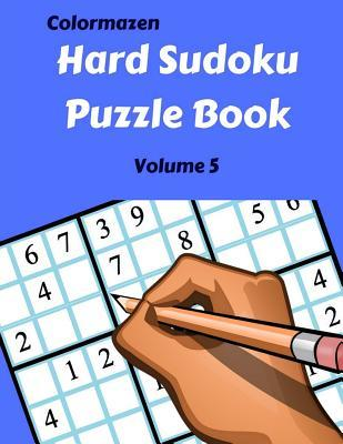 Hard Sudoku Puzzle Book Volume 5: 200 Puzzles