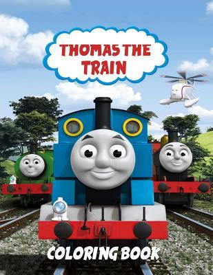 Thomas the Train Coloring Book: Coloring Book for Kids and Adults, This Amazing Coloring Book Will Make Your Kids Happier and Give Them Joy