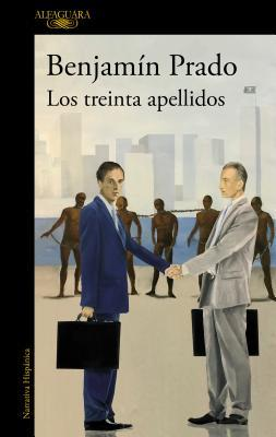 Los Treinta Apellidos / The Thirty Last Names