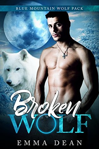Broken Wolf by Emma Dean
