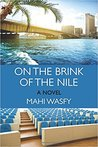 On the Brink of the Nile by Mahi Wasfy