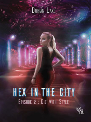 Die with Style (Hex in the City #2)