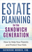 Estate Planning for the San...