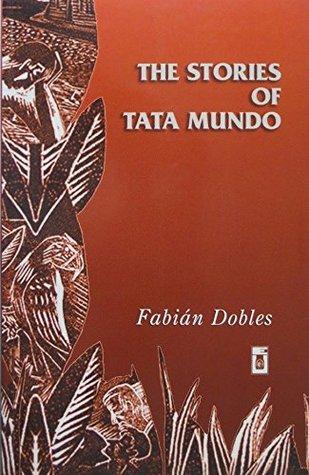 The Stories of Tata Mundo