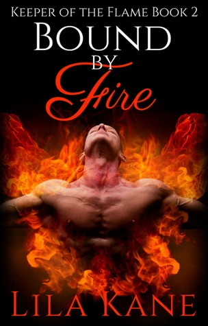 Bound by Fire (Keeper of the Flame #2)