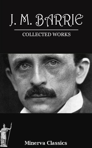 COLLECTED WORKS OF J. M. BARRIE