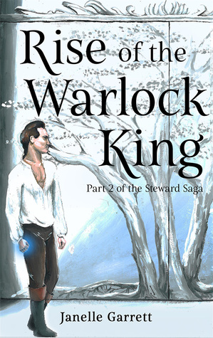 Rise of the Warlock King (The Steward Saga Part 2)