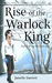 Rise of the Warlock King by Janelle Garrett
