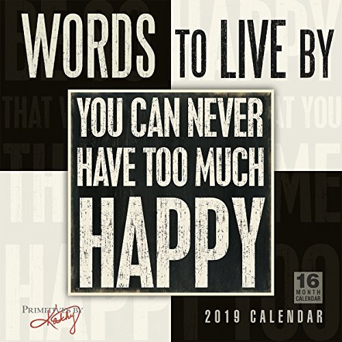2019 Words to Live by 16-Month Wall Calendar: By Sellers Publishing