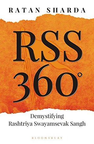 RSS 360 °: Demystifying Rashtriya Swayamsevak Sangh