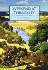 Weekend at Thrackley (British Library Crime Classics)