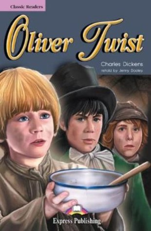 Oliver Twist Classic Reader
