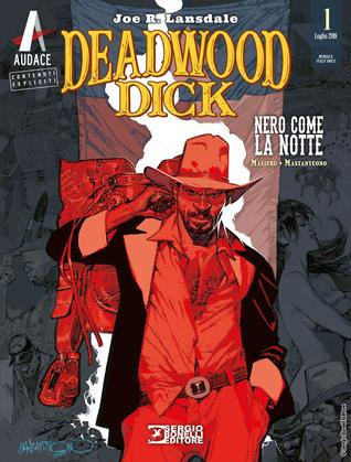 Deadwood Dick n. 1: Nero come la notte