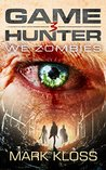 We Zombies (Game Hunter, #3)