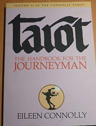 Tarot: The Handbook for the Journeyman (Connolly Tarot)