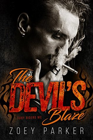 The Devil's Blaze: A Motorcycle Club Romance (Fury Riders MC) (Owned by Outlaws Book 3)