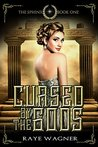 Cursed by the Gods by Raye Wagner