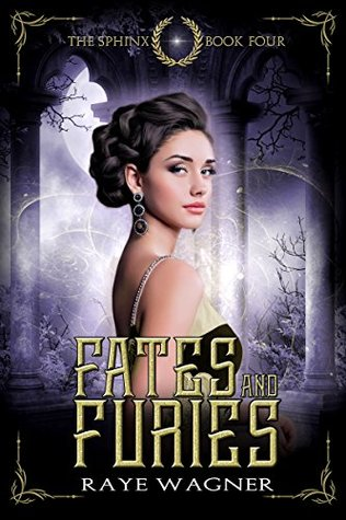 Fates and Furies: Young Adult Fantasy Immersed in Greek Mythology (The Sphinx Book 4)