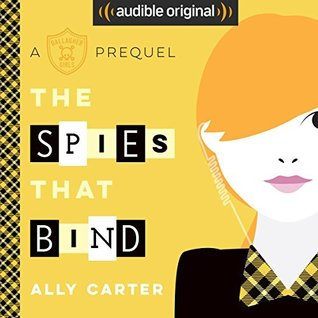 The Spies That Bind (Gallagher Girls, #0.5)