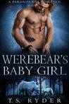 Werebear's Baby Girl (Bear Island, #3)