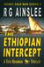The Ethiopian Intercept: A ...