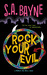 Rock Your Evil by S.A. Bayne
