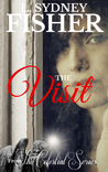 The Visit: A Celestial Series Short Story (The Celestial Series #1)
