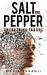 Salt and Pepper by Maria Akhanji