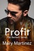 Profit (Book V the Beckett Series): Utopia the Conclusion