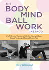 The Bodymind Ballwork Method