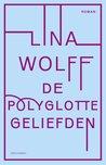 De polyglotte geliefden - Deel van mijn boekenlijst 2019 eerste kwartaal