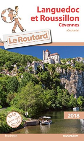 Guide du Routard Languedoc Roussillon (Cévennes) 2018