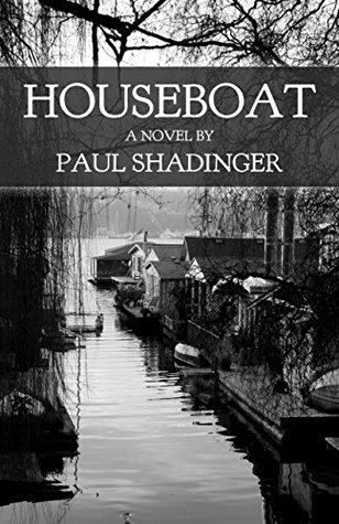 Houseboat by Paul Shadinger