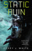 Static Ruin (The Voidwitch Saga, #3)
