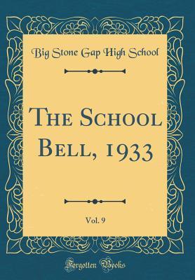 The School Bell, 1933, Vol. 9
