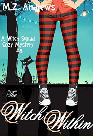The Witch Within (Witch Squad, #8)