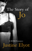 The Story of Jo by Justine Elyot