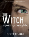The Witch of Maple Tree Campground (Book 2)