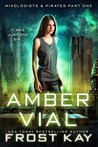 Amber Vial (Mixologists and Pirates, #1)