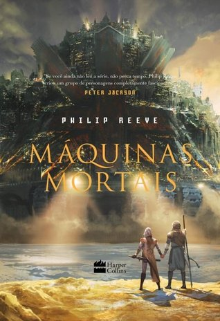 Máquinas Mortais (The Hungry City Chronicles, #1)