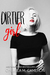 Dirtier Girl (The Hot Mess Series, Volume Two)