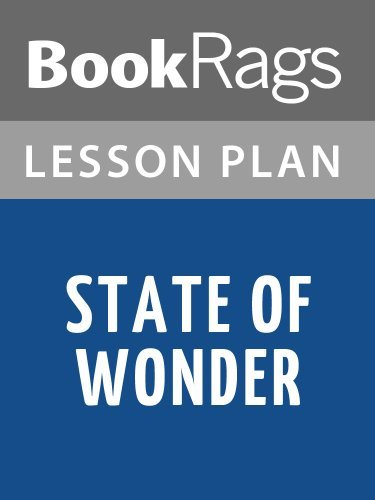 Lesson Plans State of Wonder