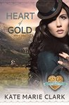 Heart of Gold (Hearts of the West #1)
