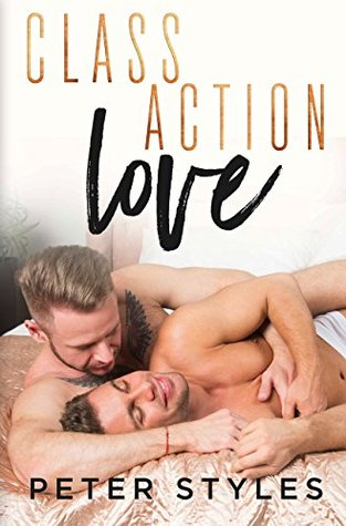 Class Action Love by Peter Styles